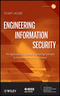 Engineering Information Security: The Application of Systems Engineering Concepts to Achieve Information Assurance (0470565128) cover image