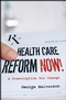 Health Care Reform Now!: A Prescription for Change (0787997528) cover image