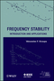 Frequency Stability: Introduction and Applications (1118159128) cover image
