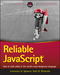 Reliable JavaScript: How to Code Safely in the World's Most Dangerous Language (1119028728) cover image