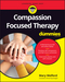 Compassion Focused Therapy For Dummies (1119078628) cover image