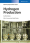 Hydrogen Production: by Electrolysis (3527333428) cover image