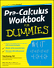 Pre-Calculus Workbook For Dummies, 2nd Edition (0470923229) cover image
