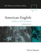 American English: Dialects and Variation, 3rd Edition (1118390229) cover image