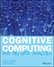 Cognitive Computing and Big Data Analytics (1118896629) cover image