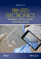 Printed Electronics: Materials, Technologies and Applications (1118920929) cover image