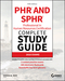 PHR and SPHR Professional in Human Resources Certification Complete Study Guide: 2018 Exams, 5th Edition (1119426529) cover image