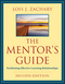 The Mentor's Guide: Facilitating Effective Learning Relationships, 2nd Edition (047090772X) cover image