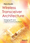Wireless Transceiver Architecture: Bridging RF and Digital Communications (111887482X) cover image