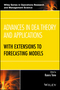 Advances in DEA Theory and Applications: With Extensions to Forecasting Models (111894562X) cover image