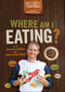 Where Am I Eating? An Adventure Through the Global Food Economy (111896652X) cover image