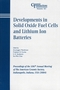 Developments in Solid Oxide Fuel Cells and Lithium Ion Batteries: Proceedings of the 106th Annual Meeting of The American Ceramic Society, Indianapolis, Indiana, USA 2004 (157498182X) cover image