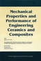 Mechanical Properties and Performance of Engineering Ceramics and Composites: A Collection of Papers Presented at the 29th International Conference on Advanced Ceramics and Composites, Jan 23-28, 2005, Cocoa Beach, FL, Volume 26, Issue 2 (157498232X) cover image