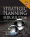 Strategic Planning For Success: Aligning People, Performance, and Payoffs  (0787965030) cover image