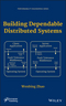 Building Dependable Distributed Systems (1118549430) cover image