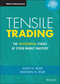 Tensile Trading: The 10 Essential Stages of Stock Market Mastery (1119224330) cover image
