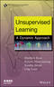 Unsupervised Learning via Self-Organization: A Dynamic Approach (0470278331) cover image