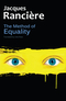 The Method of Equality: Interviews with Laurent Jeanpierre and Dork Zabunyan (0745680631) cover image
