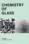 Chemistry of Glass (0916094731) cover image