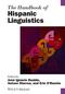 The Handbook of Hispanic Linguistics (1118798031) cover image