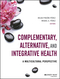 Complementary, Alternative, and Integrative Health: A Multicultural Perspective (1118880331) cover image