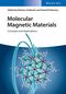 Molecular Magnetic Materials (3527339531) cover image
