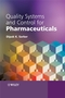 Quality Systems and Controls for Pharmaceuticals (0470056932) cover image