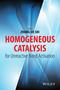 Homogeneous Catalysis for Unreactive Bond Activation (1118452232) cover image
