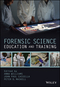 Forensic Science Education and Training (1118689232) cover image
