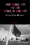 From World City to the World in One City: Liverpool through Malay Lives (1118827732) cover image
