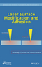 Laser Surface Modification and Adhesion (1118831632) cover image
