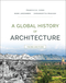 A Global History of Architecture, 3rd Edition (1118981332) cover image