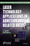 Laser Technology: Applications in Adhesion and Related Areas (1119184932) cover image