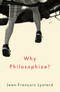 Why Philosophize? (0745670733) cover image