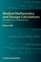 Medical Mathematics and Dosage Calculations for Veterinary Professionals, 2nd Edition (0813823633) cover image