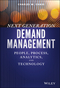 Next Generation Demand Management: People, Process, Analytics, and Technology (1119186633) cover image
