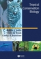 Tropical Conservation Biology (1405150734) cover image