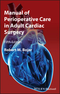 Manual of Perioperative Care in Adult Cardiac Surgery, 5th Edition (1444331434) cover image