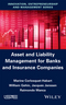 Asset and Liability Management for Banks and Insurance Companies (1848218834) cover image