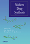 Modern Drug Synthesis (0470525835) cover image