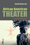 African American Theater: A Cultural Companion (0745634435) cover image