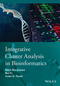 Integrative Cluster Analysis in Bioinformatics (1118906535) cover image