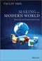 Making the Modern World: Materials and Dematerialization (1119942535) cover image