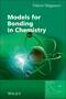 Models for Bonding in Chemistry (0470667036) cover image