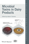 Microbial Toxins in Dairy Products (1118756436) cover image