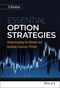 Essential Option Strategies: Understanding the Market and Avoiding Common Pitfalls (1119263336) cover image
