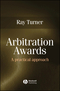 Arbitration Awards: A Practical Approach (1405130636) cover image