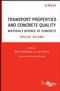 Transport Properties and Concrete Quality: Materials Science of Concrete, Special Volume (0470097337) cover image