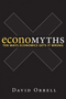Economyths: Ten Ways Economics Gets It Wrong (0470677937) cover image