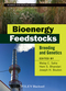 Bioenergy Feedstocks: Breeding and Genetics  (0470960337) cover image